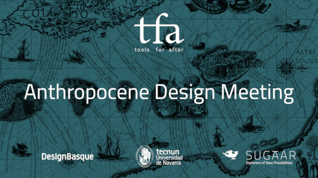 Tools For After: Anthropocene Design Meeting